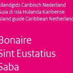 Island Guide Bonaire, Saba, Statia